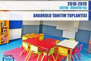 2018-19 Eğitim-Öğretim Dönemi Anaokulu Tanıtım Toplantısı